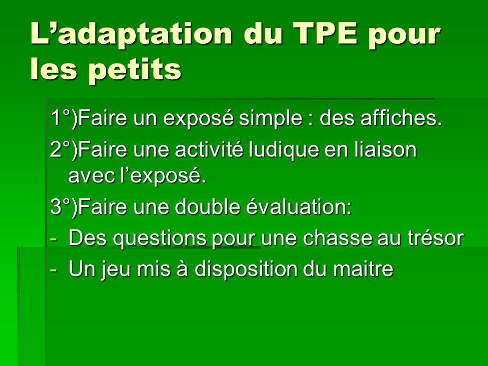 L'adaptation du TPE pour les petits