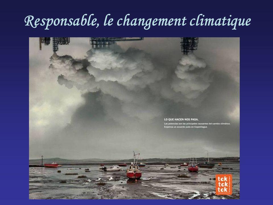 Responsable, le changement climatique