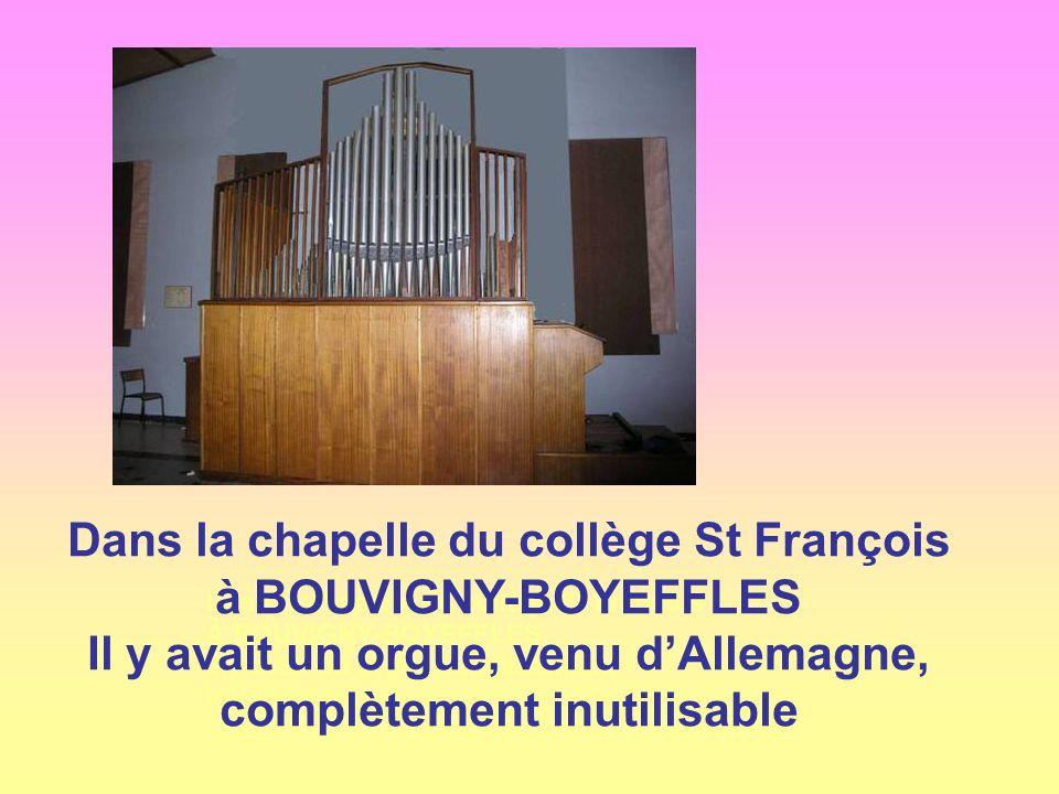 Dans la chapelle du collège St François à BOUVIGNY-BOYEFFLES