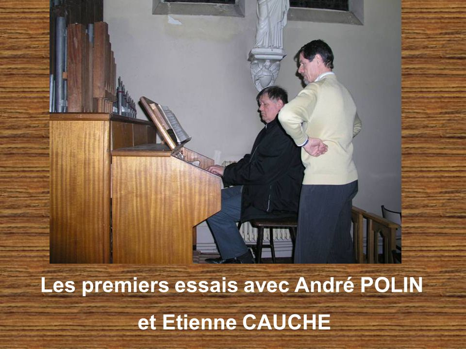 Les premiers essais avec André POLIN