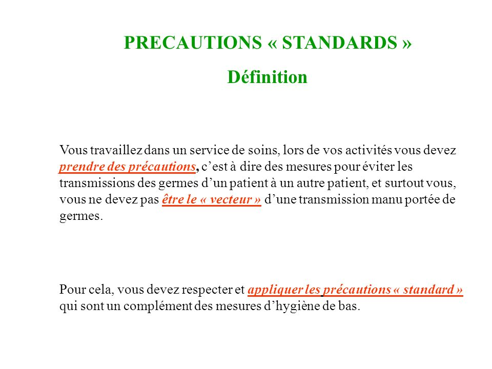 PRECAUTIONS « STANDARDS »
