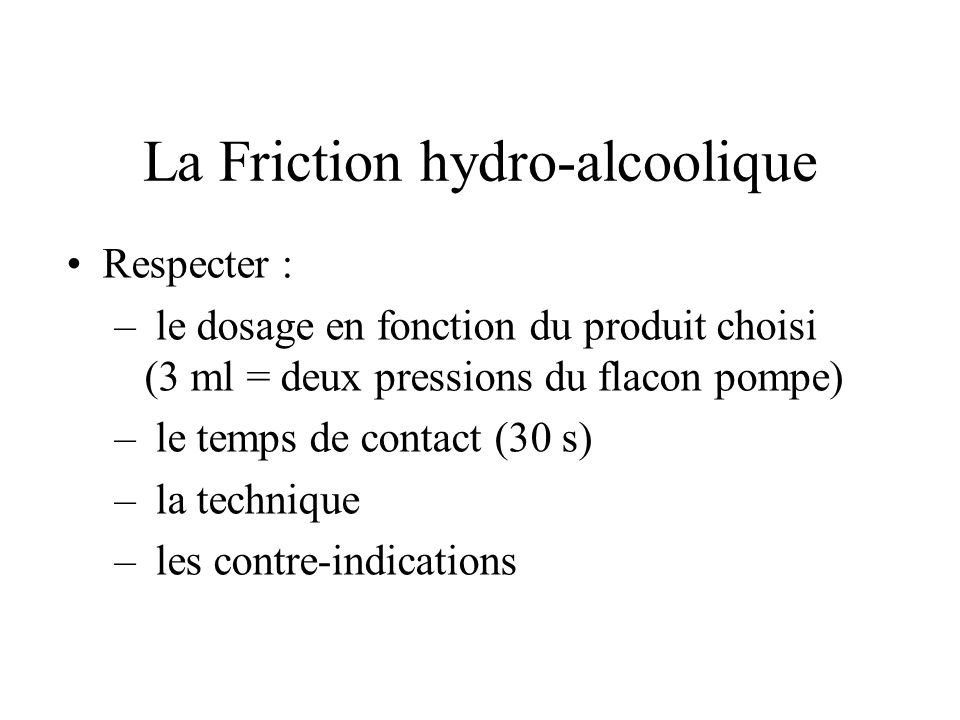 La Friction hydro-alcoolique