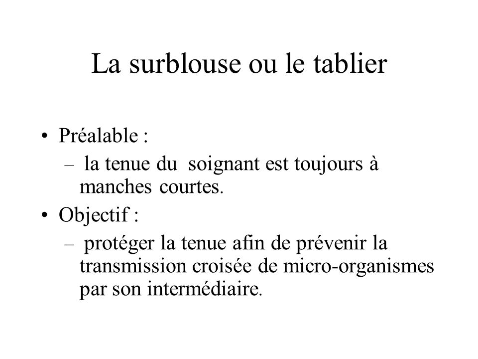 La surblouse ou le tablier