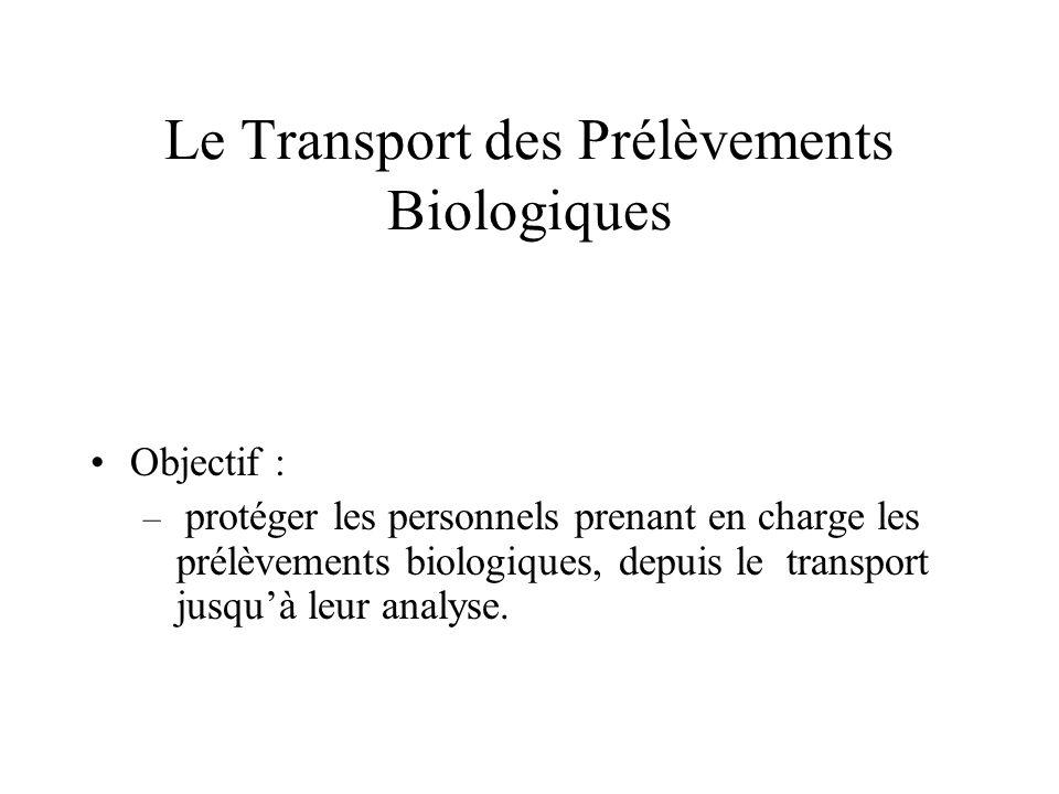 Le Transport des Prélèvements Biologiques