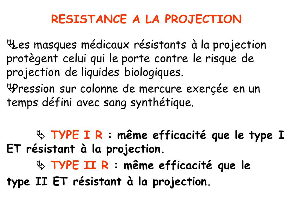 RESISTANCE A LA PROJECTION