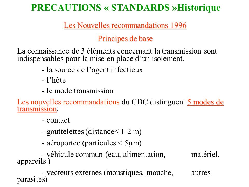 PRECAUTIONS « STANDARDS »Historique