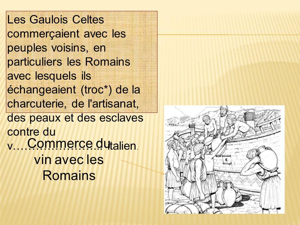 Commerce du vin avec les Romains