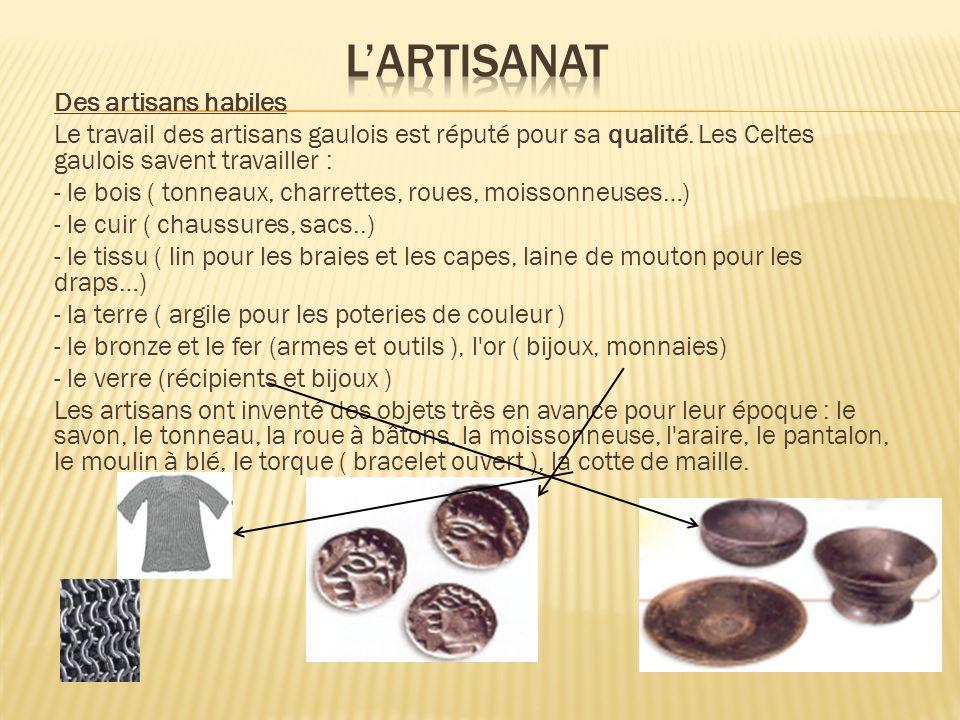 L'artisanat Des artisans habiles