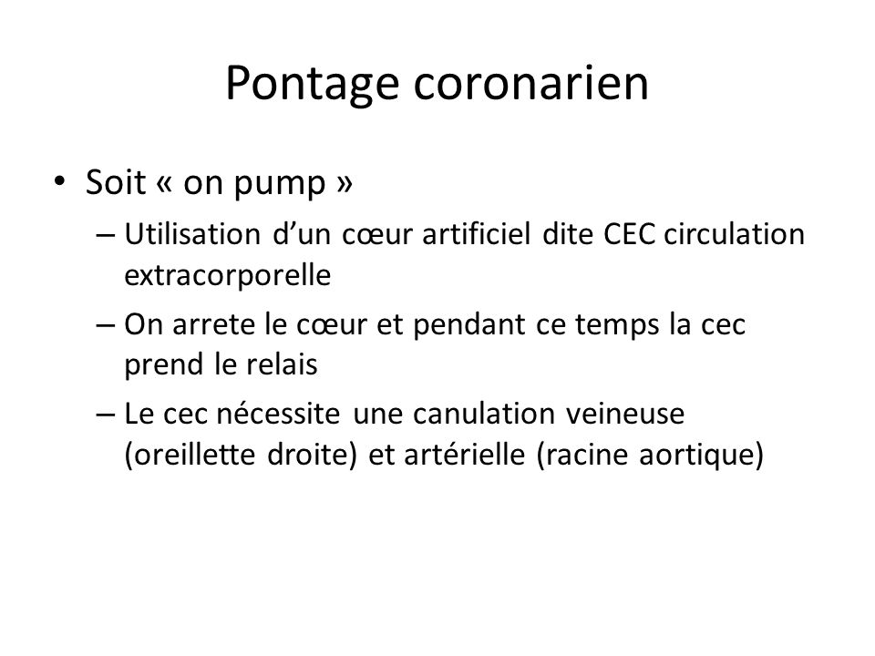 Pontage coronarien Soit « on pump »