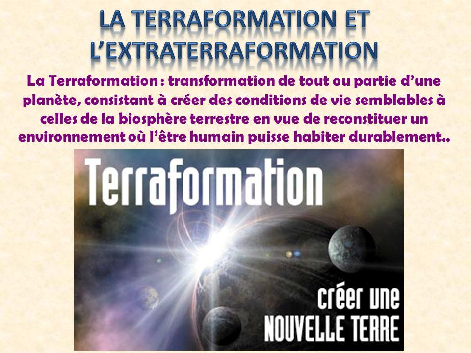 La Terraformation et l'extraterraformation