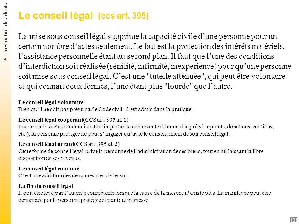 Le conseil légal (ccs art. 395)