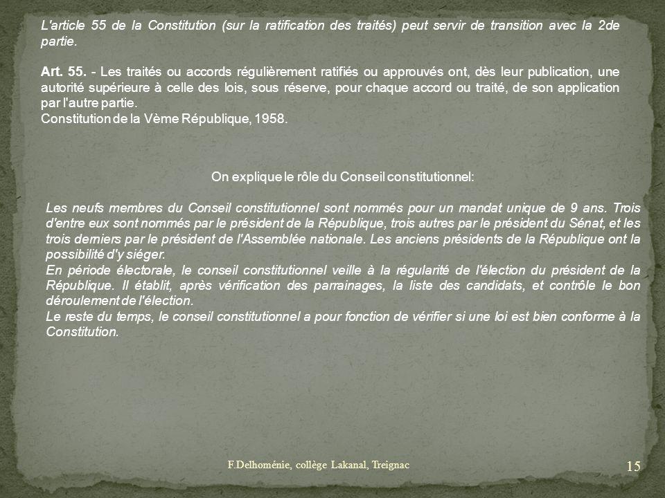 On explique le rôle du Conseil constitutionnel: