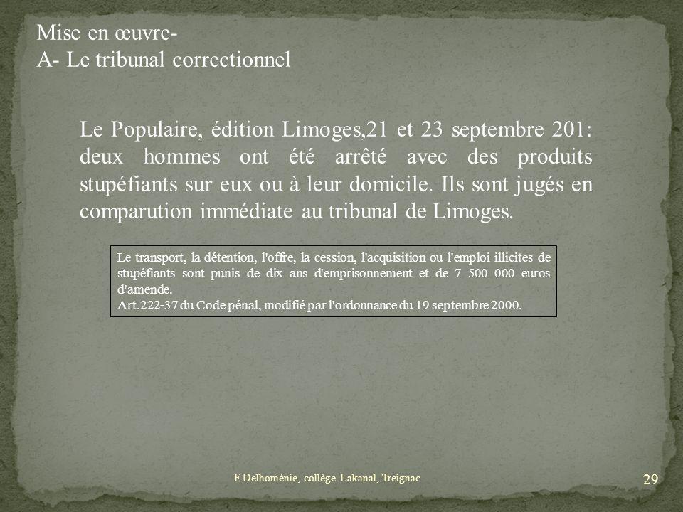 A- Le tribunal correctionnel