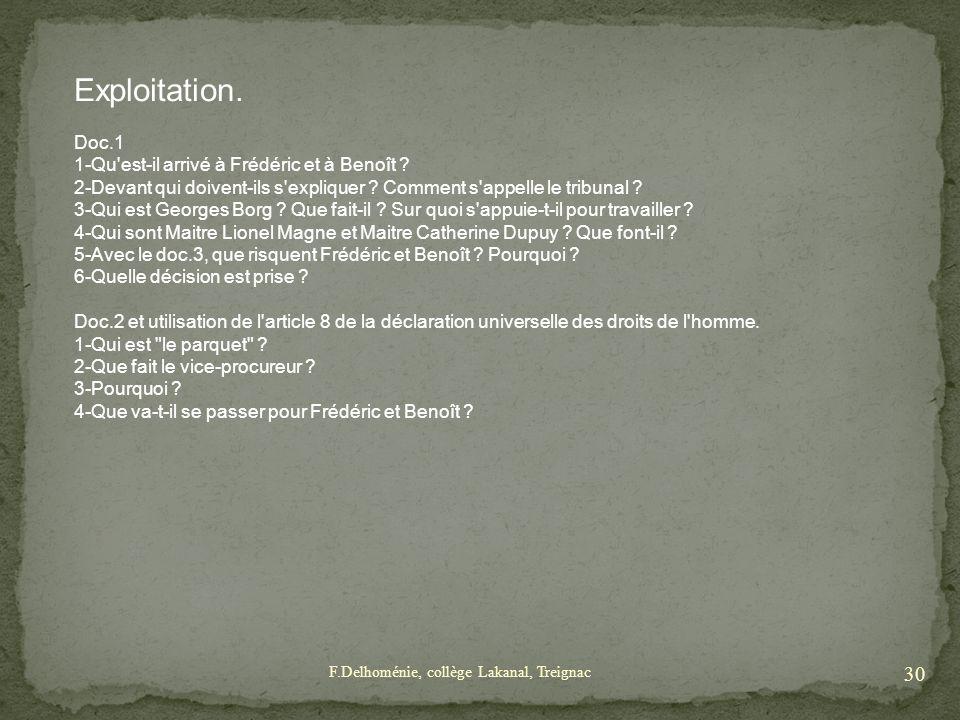Exploitation. Doc.1 1-Qu est-il arrivé à Frédéric et à Benoît