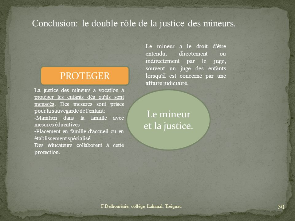 Conclusion: le double rôle de la justice des mineurs.