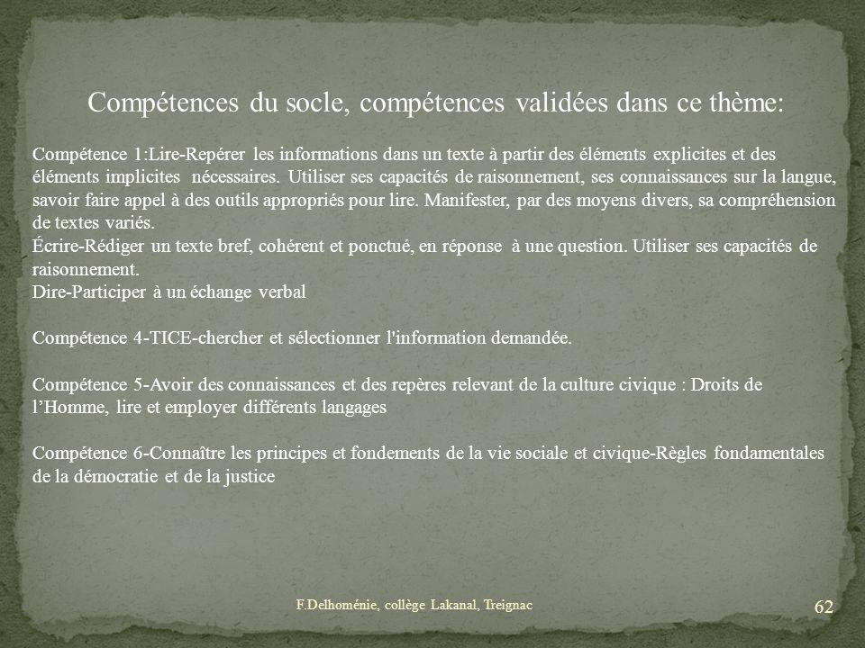 Compétences du socle, compétences validées dans ce thème: