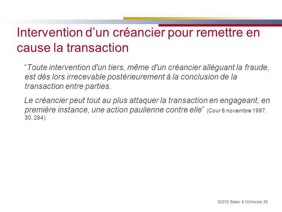 Intervention d'un créancier pour remettre en cause la transaction