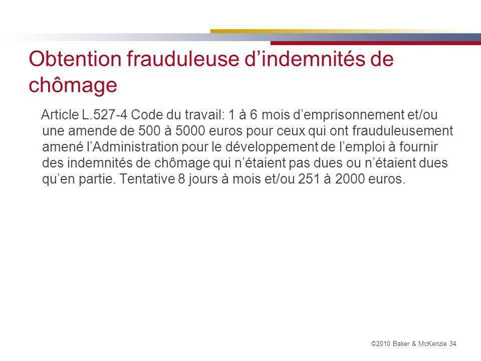 Obtention frauduleuse d'indemnités de chômage
