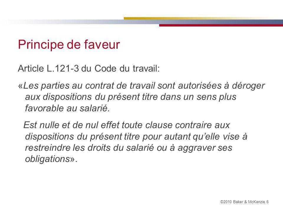 Principe de faveur Article L.121-3 du Code du travail: