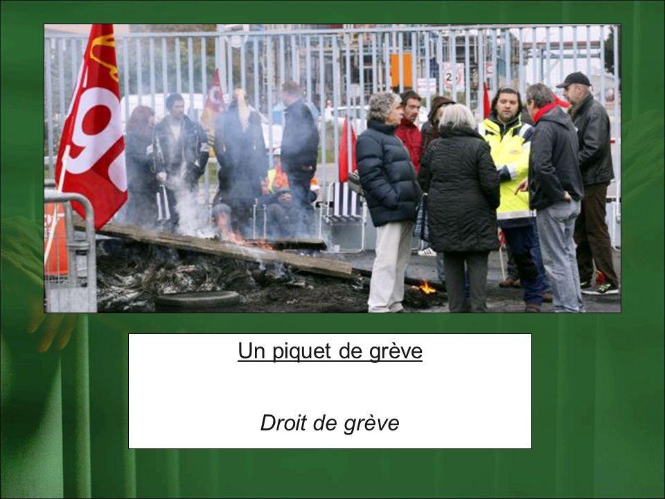 Un piquet de grève Droit de grève