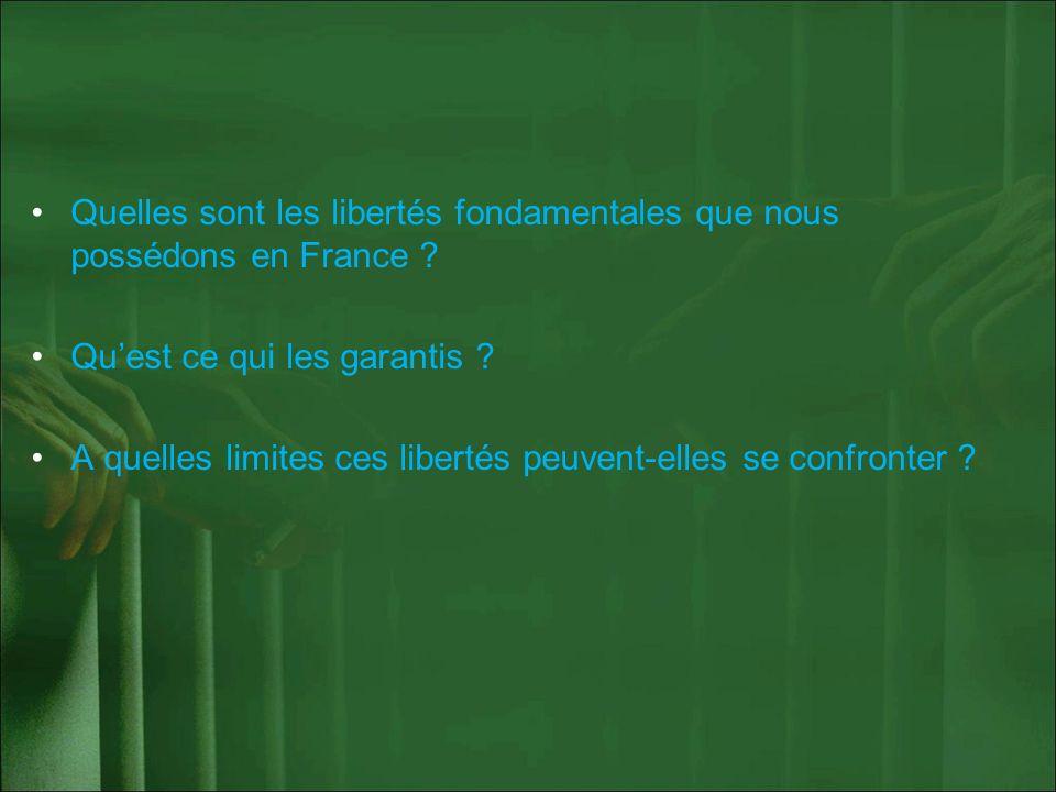 Quelles sont les libertés fondamentales que nous possédons en France