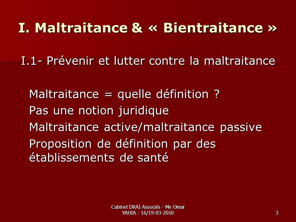 I. Maltraitance & « Bientraitance »