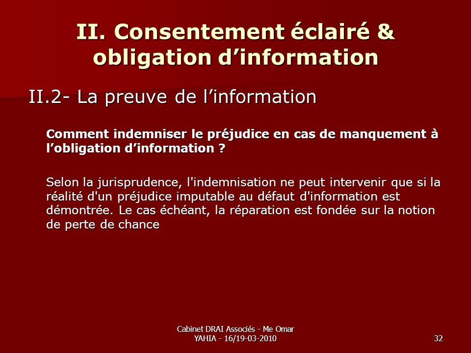 II. Consentement éclairé & obligation d'information