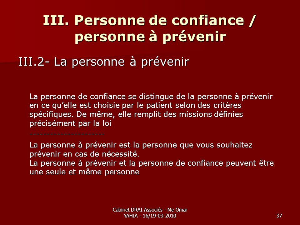 III. Personne de confiance / personne à prévenir