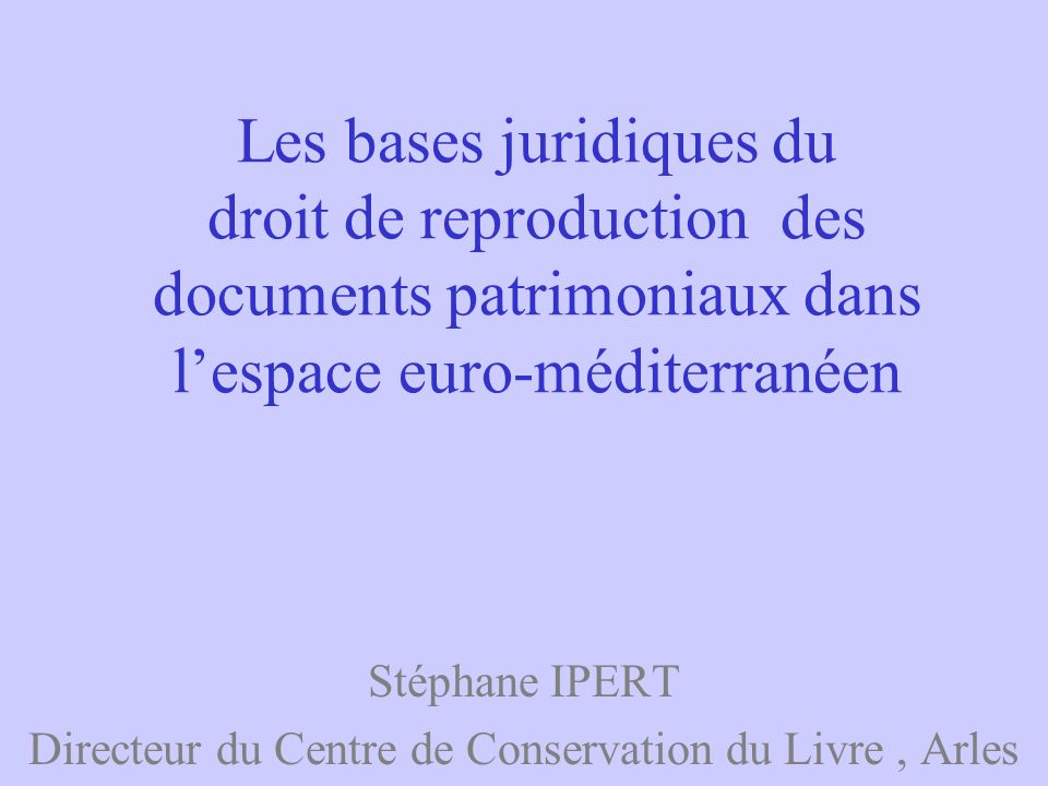 Stéphane IPERT Directeur du Centre de Conservation du Livre , Arles