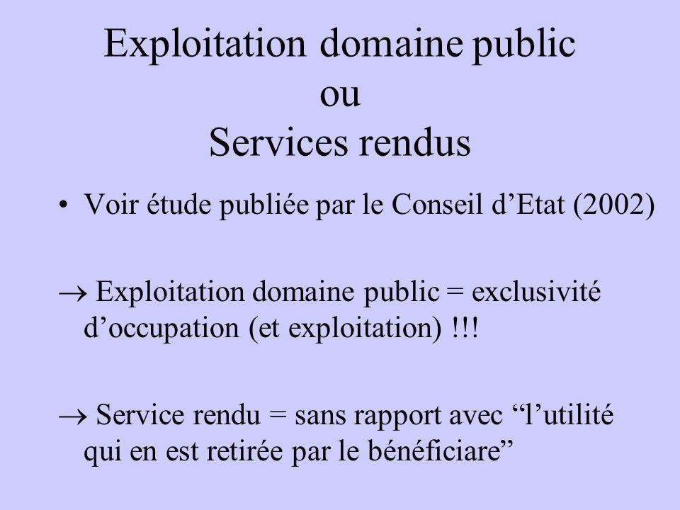 Exploitation domaine public ou Services rendus