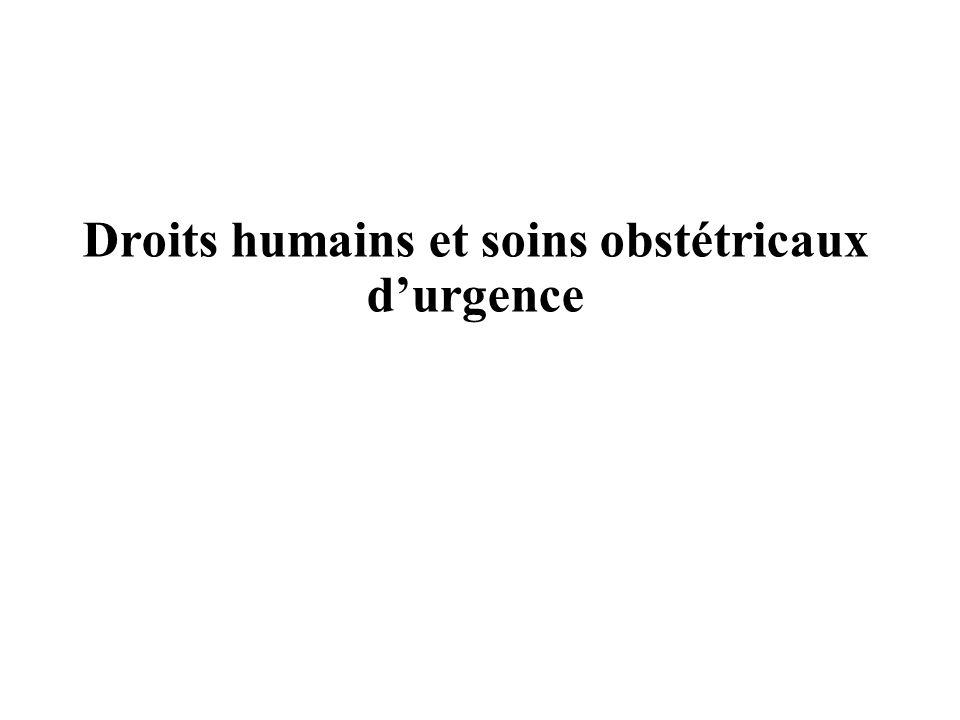 Droits humains et soins obstétricaux d'urgence