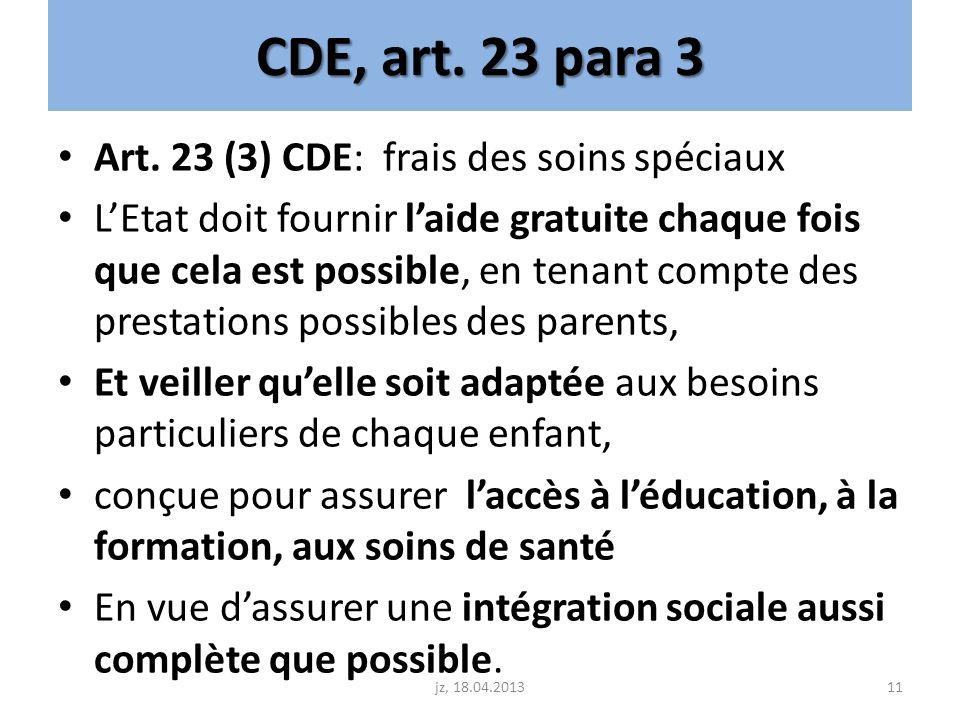 CDE, art. 23 para 3 Art. 23 (3) CDE: frais des soins spéciaux