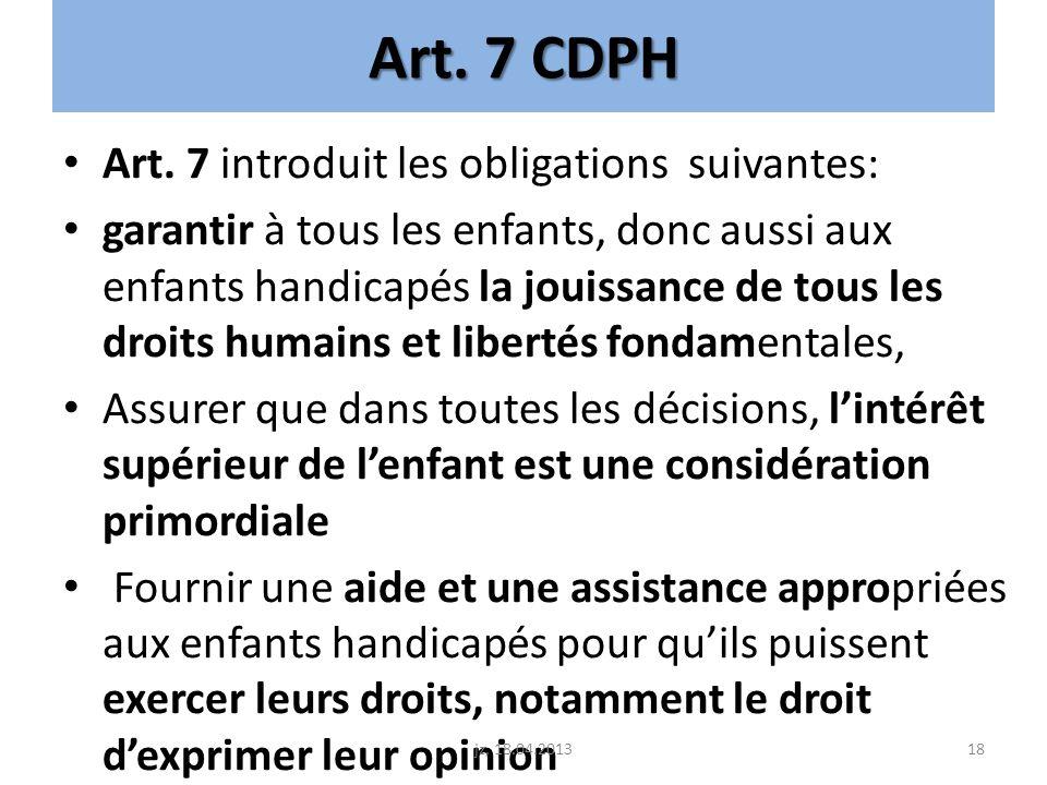 Art. 7 CDPH Art. 7 introduit les obligations suivantes: