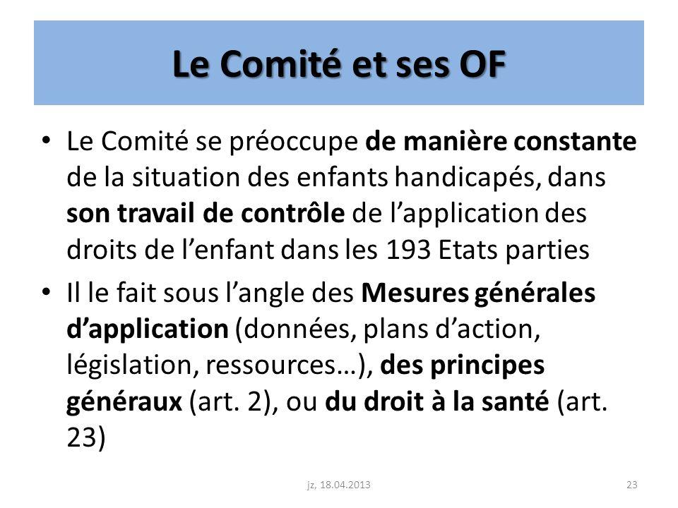 Le Comité et ses OF