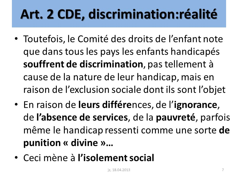 Art. 2 CDE, discrimination:réalité