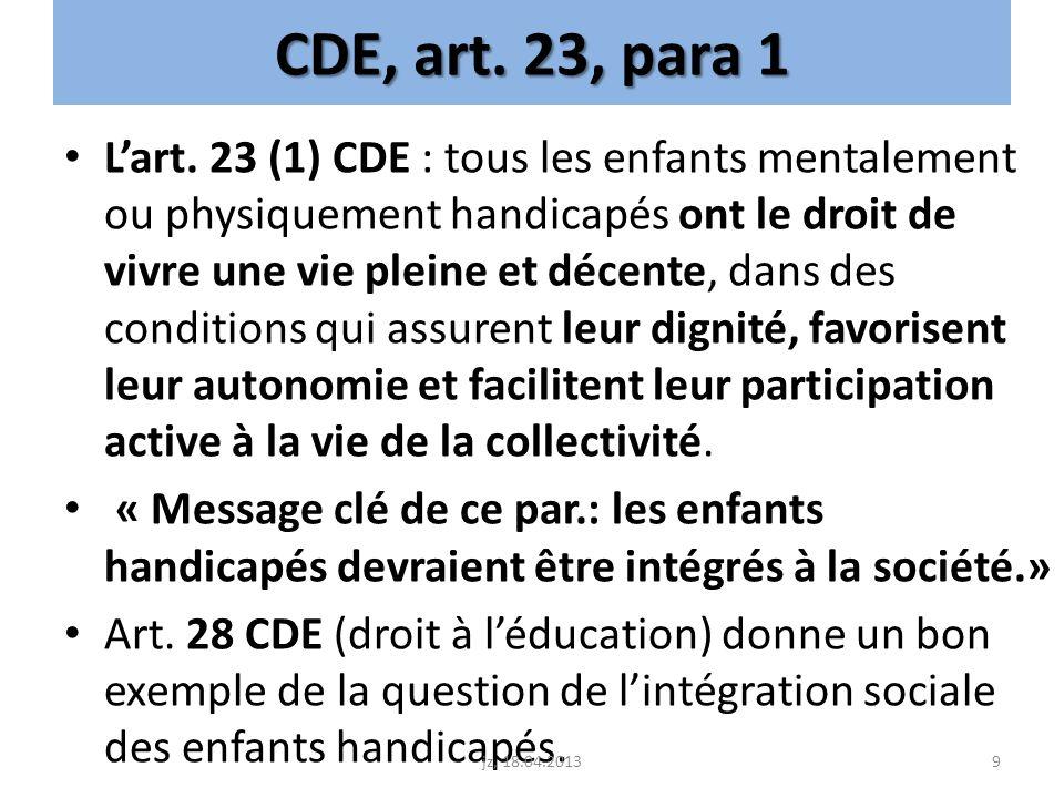 CDE, art. 23, para 1
