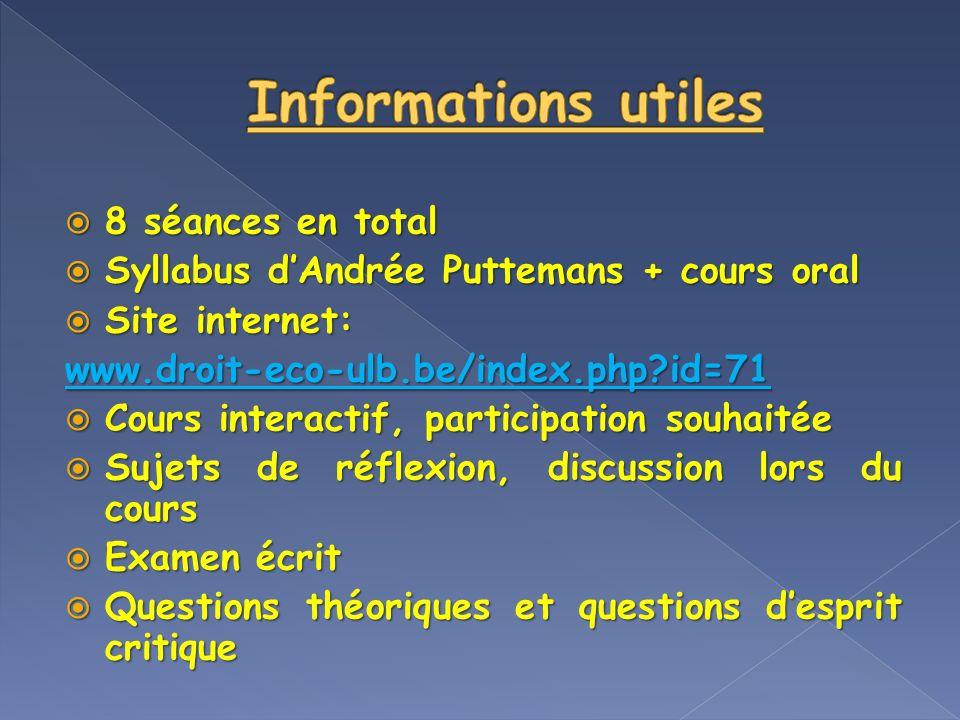 Informations utiles 8 séances en total