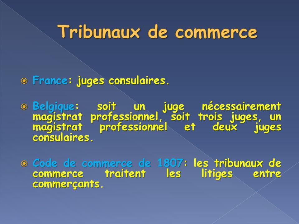 Tribunaux de commerce France: juges consulaires.