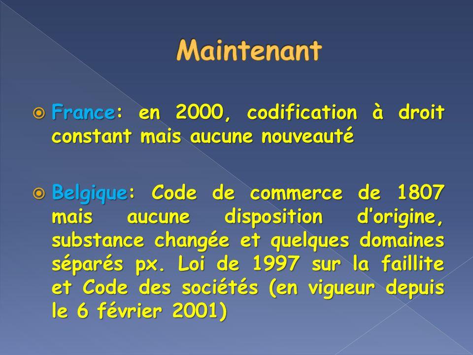 Maintenant France: en 2000, codification à droit constant mais aucune nouveauté.