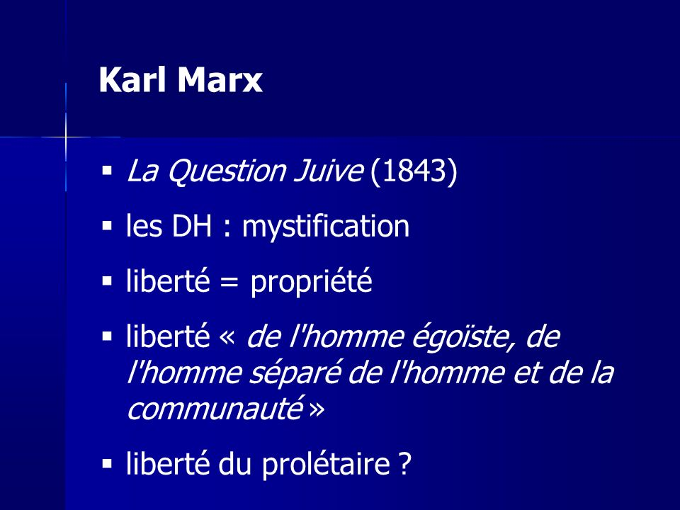 Karl Marx La Question Juive (1843) les DH : mystification