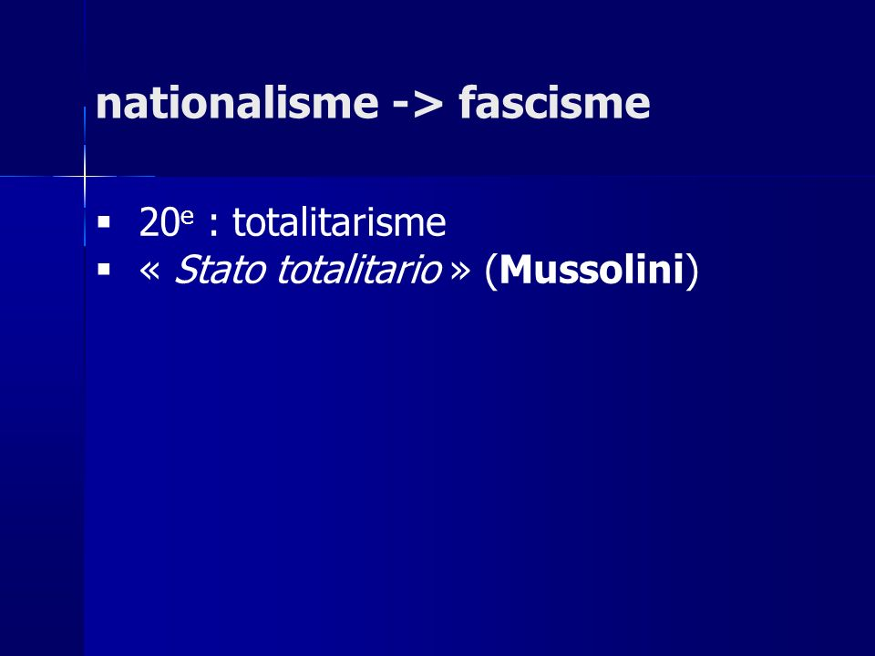 nationalisme -> fascisme