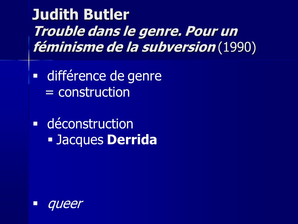 Judith Butler Trouble dans le genre