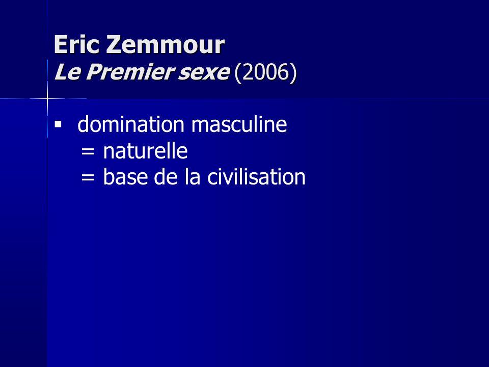 Eric Zemmour Le Premier sexe (2006)