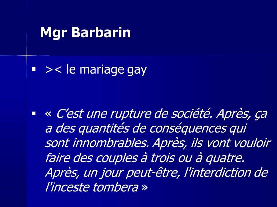 Mgr Barbarin >< le mariage gay