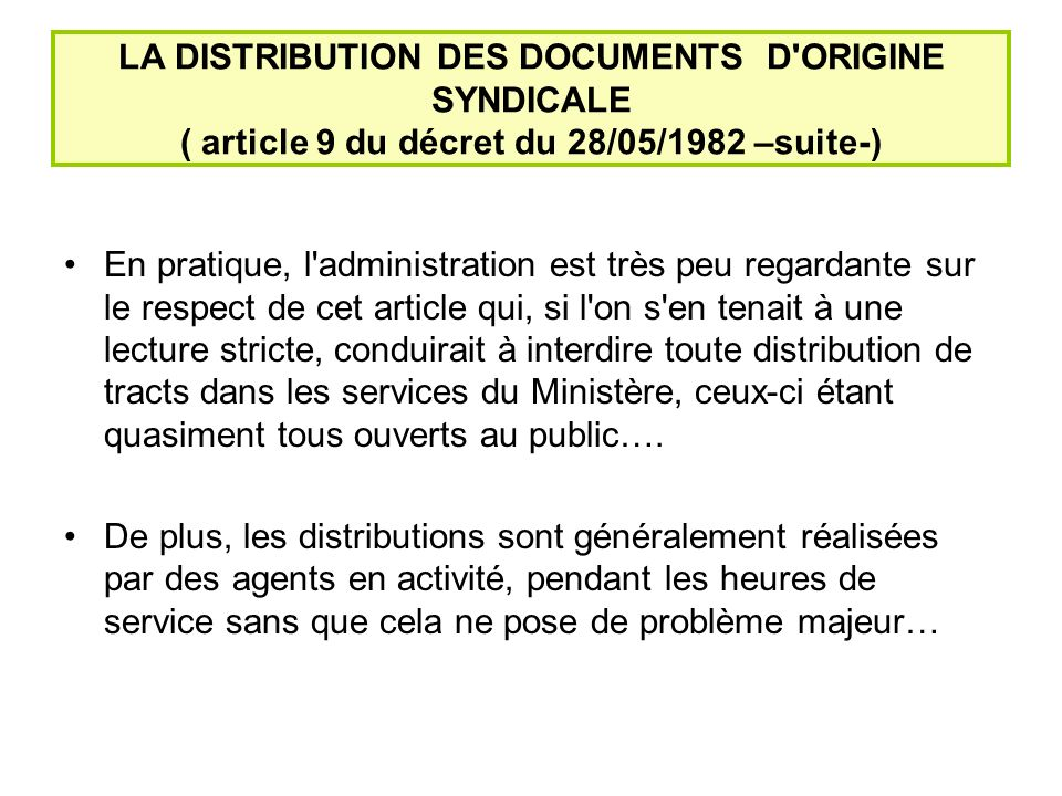 LA DISTRIBUTION DES DOCUMENTS D ORIGINE SYNDICALE ( article 9 du décret du 28/05/1982 –suite-)
