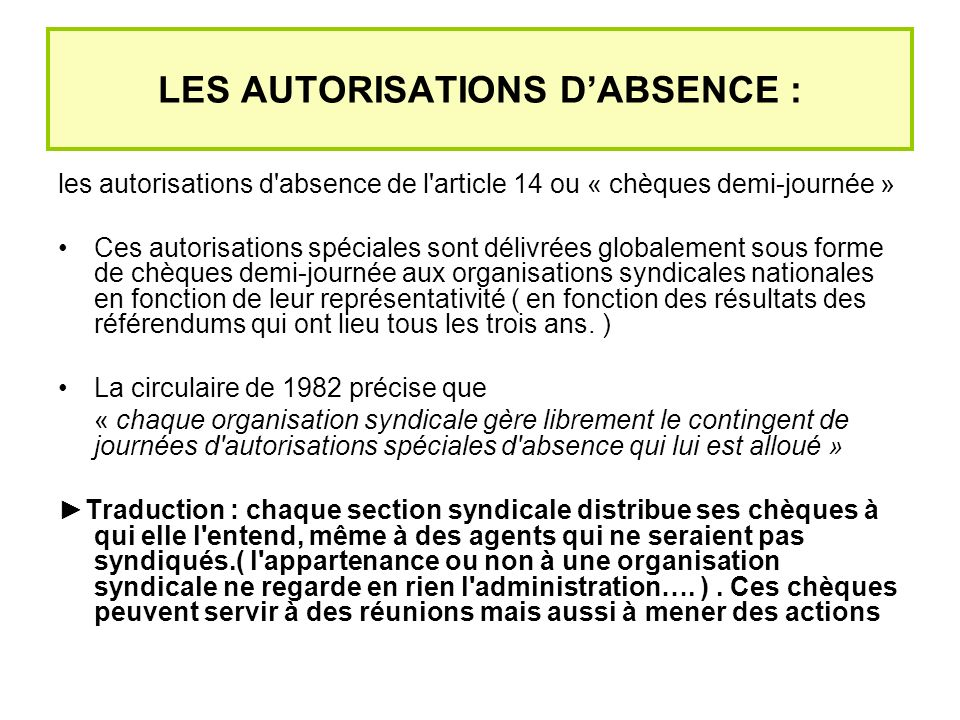 LES AUTORISATIONS D'ABSENCE :