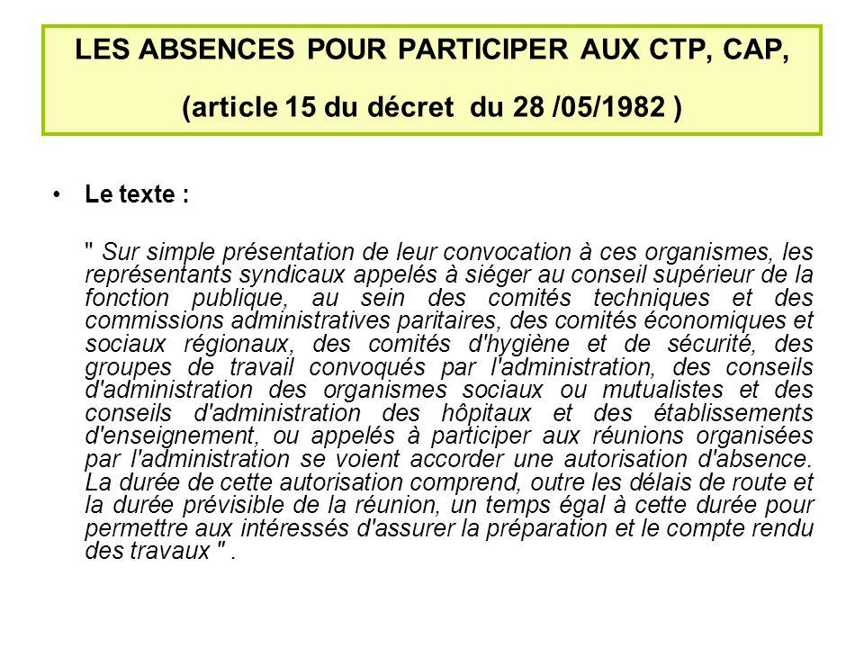 LES ABSENCES POUR PARTICIPER AUX CTP, CAP, (article 15 du décret du 28 /05/1982 )