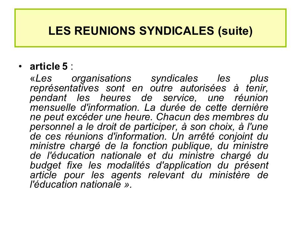 LES REUNIONS SYNDICALES (suite)