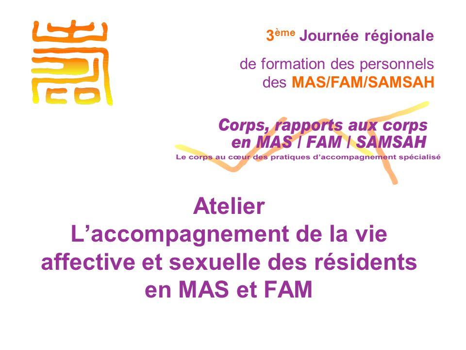 3ème Journée régionale de formation des personnels des MAS/FAM/SAMSAH.
