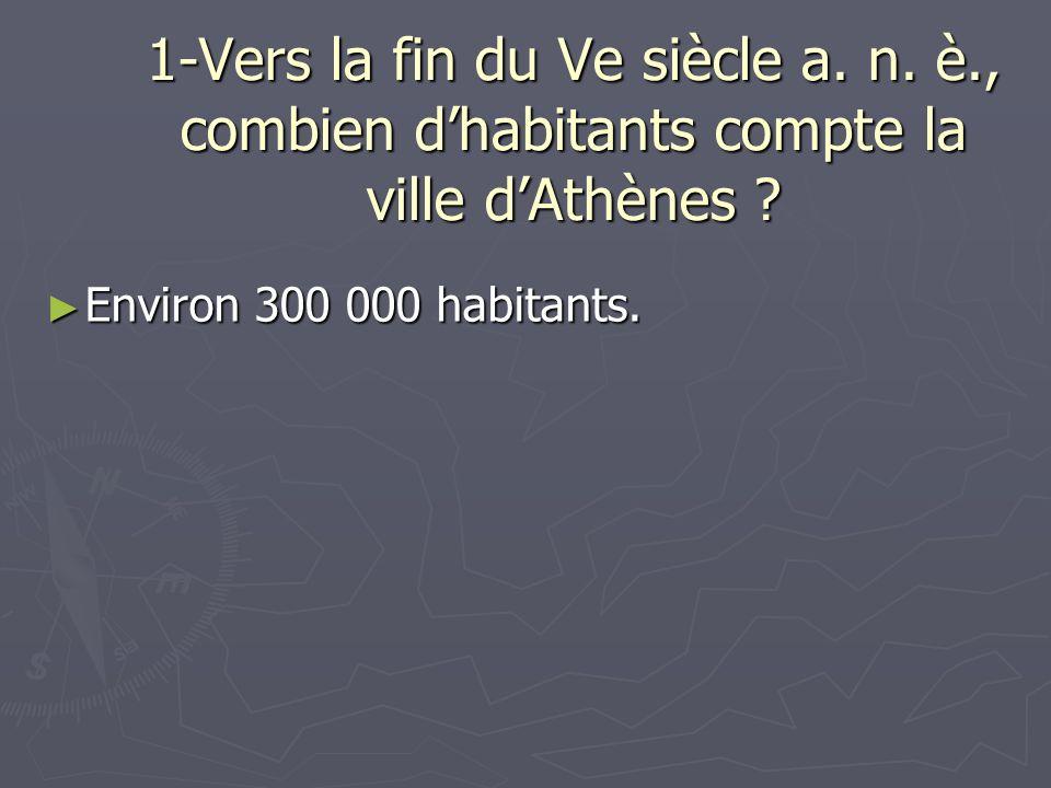 1-Vers la fin du Ve siècle a. n. è